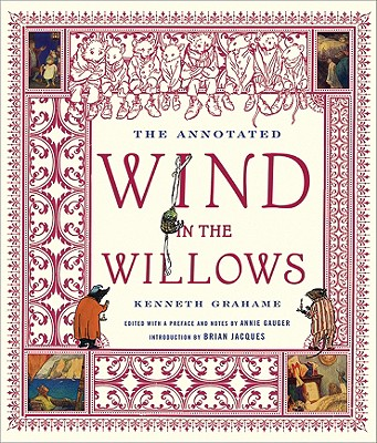 The Annotated Wind in the Willows By Grahame, Kenneth/ Jacques, Brian (INT)/ Gauger, Annie (FRW)