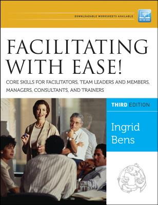 Facilitating With Ease! By Bens, Ingrid
